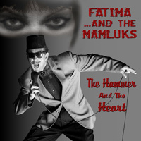 The Hammer & the Heart: Fatima...And The Mamluks